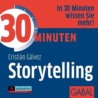 30 Minuten Storytelling                   Autor:                                                                                                                                 Christián Gálvez                               Sprecher:                                                                                                                                 Gisa Bergmann,                                                                                        Dirk Pettenkofer,                                                                                        Gordon Piedesack                      Spieldauer: 58 Min.     50 Bewertungen     Gesamt 3,6