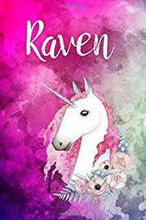Raven: Cute Unicorn Notebook Writing Journal for Girls,6x9 dimension|121pages,Personalized With Name, Personalized Writing...