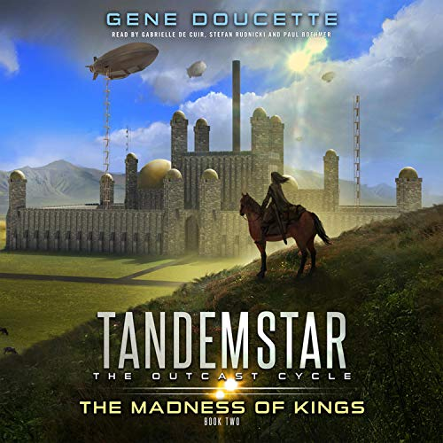 The Madness of Kings Audiobook By Gene Doucette cover art