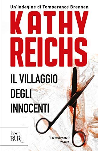 Il villaggio degli innocenti: I romanzi della serie tv Bones (La serie di Temperance Brennan Vol. 5)