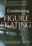 Conditioning for Skating: Off-Ice Techniques for On-Ice Performance