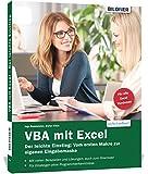 VBA mit Excel - Der leichte Einstieg: Vom ersten...