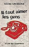 Il faut aimer les gens (Rue des Beaumonts t. 3) (French Edition)