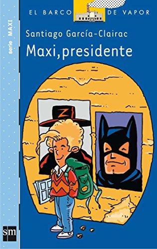 Maxi, Presidente/ President Maxi