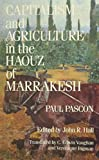 Capitalism and Agriculture in the Haouz of Marrakesh - Paul Pascon