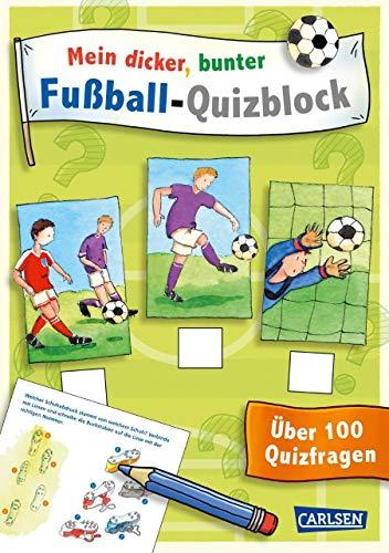Mein dicker, bunter Fußball-Quizblock: EM 2021 Über 100 Quizfragen mit vielen Rätseln und Extras