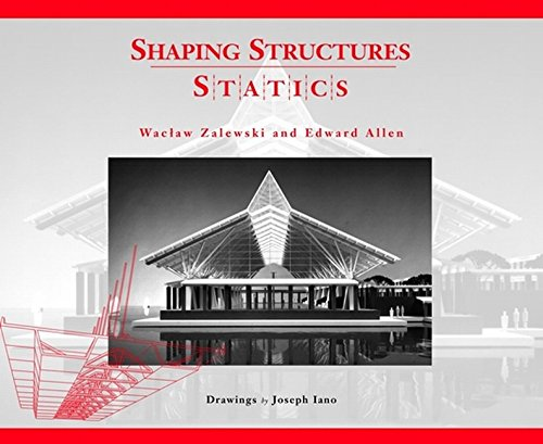 Shaping Structures: Statics (Simplified Design Guides)