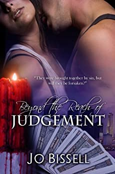Beyond the Reach of Judgement: a paranormal romantic tragedy by [Jo Bissell]