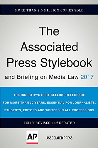 Compare Textbook Prices for The Associated Press Stylebook 2017: and Briefing on Media Law Associated Press Stylebook and Briefing on Media Law Revised, Updated Edition ISBN 9780465093045 by Th Associated Press