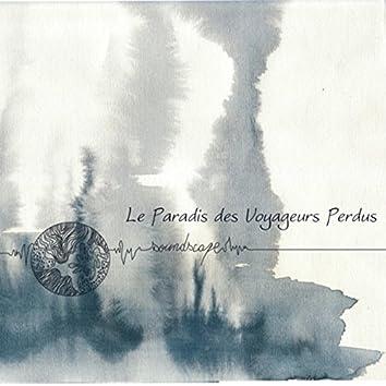 Le Paradis des Voyageurs Perdus