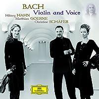 Bach: Violin & Voice by Hilary Hahn (2010-01-12)