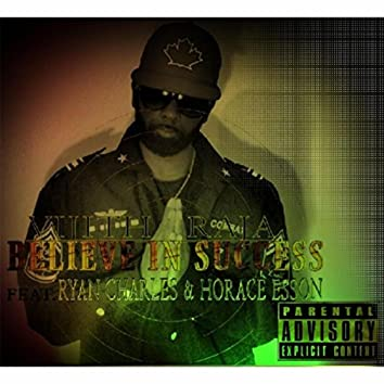 Believe in Success (feat. Ryan Charles & Horace Esson)