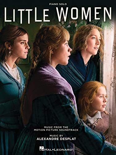 Little Women: Music from the Motion Picture Soundtrack Arranged for Piano Solo