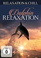 Dolphin Relaxation [DVD]