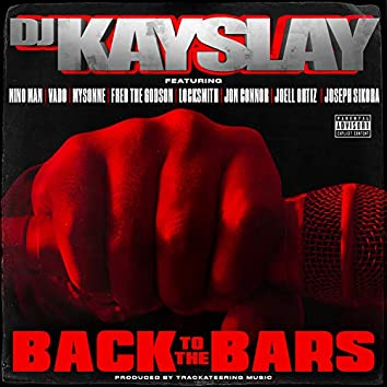 Back to the Bars (feat. Nino Man, Vado, Mysonne, Fred The Godson, Locksmith, Jon Connor, Joell Ortiz & Joseph Sikora)