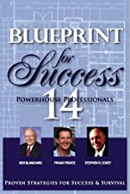 Blueprint For Success: Proven Strategies for Success & Survival