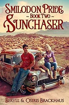 Sunchaser (Smilodon Pride Book 2) by [Beryll Brackhaus, Osiris Brackhaus]
