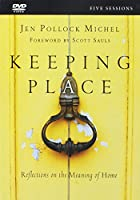 Keeping Place: Reflections on the Meaning of Home [DVD]