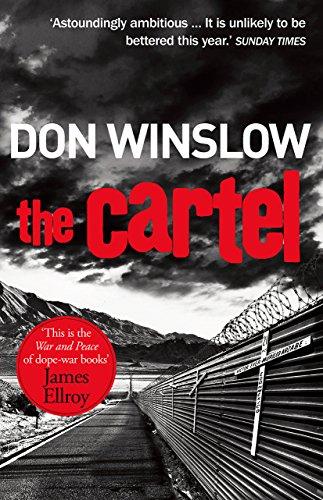The Cartel: A white-knuckle drug war thriller (English Edition)