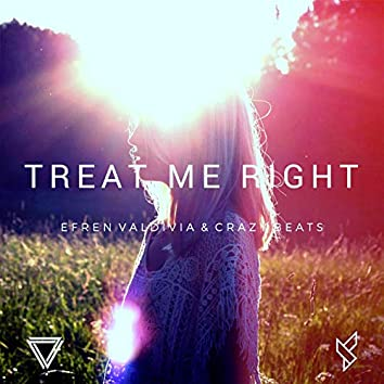 Treat Me Right (with Crazy Beats)