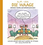 Dei Waage: Witziges Cartoon Sternzeichen-Geschenkbuch im Format 11,5 x 11,5 cm