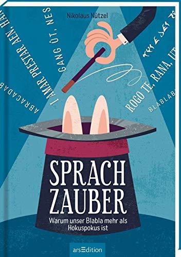Buchseite und Rezensionen zu 'Sprachzauber: Warum unser Blabla mehr als Hokuspokus ist' von Nikolaus Nützel