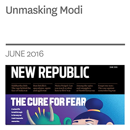 Unmasking Modi                   By:                                                                                                                                 Siddhartha Deb                               Narrated by:                                                                                                                                 Derek Shetterly                      Length: 58 mins     Not rated yet     Overall 0.0