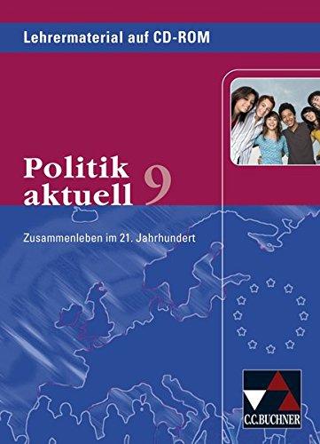 9. Schuljahr, Lehrermaterial auf CD-ROMZusammenleben im 21. Jahrhundert
