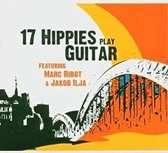 17 Hippies Play Guitar