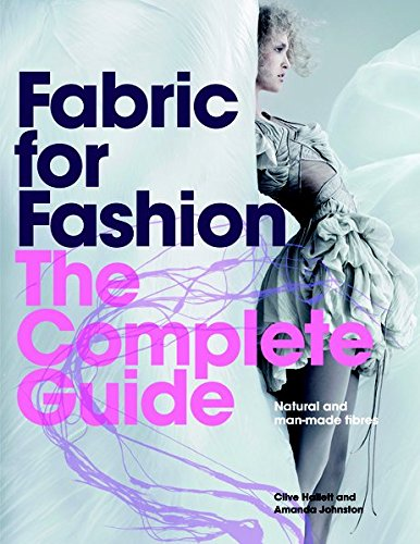Price comparison product image Fabric for Fashion: The Complete Guide: Natural and Man-made Fibers
