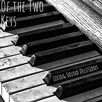 Of the Two Keys
