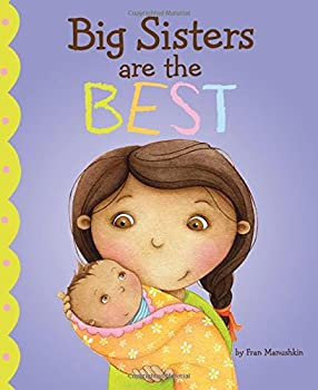 Big Sisters Are the Best  Fiction Picture Books