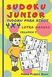 Sudoku Junior - Sudoku Para Niños 4x4 - Volumen 3: Juegos De Lógica Para Niños