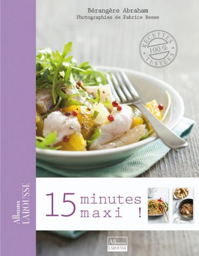 15 Minutes maxi ! (Albums Larousse) (French Edition)