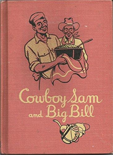 Cowboy Sam and Big Bill