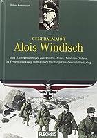 Kaltenegger, R: Generalmajor Alois Windisch