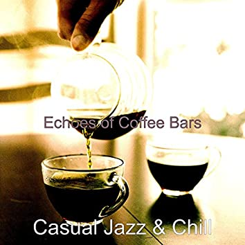 Echoes of Coffee Bars