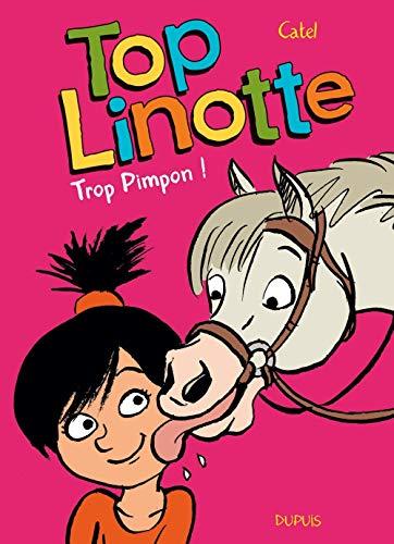 Top Linotte - tome 2 - Trop Pimpon