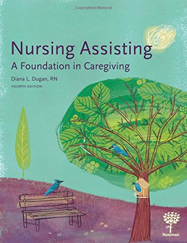 Nursing Assisting: A Foundation in Caregiving, 4e