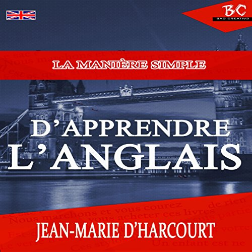 La Manière Simple Apprendre L'Anglais [The Simple Way to Learn English] audiobook cover art