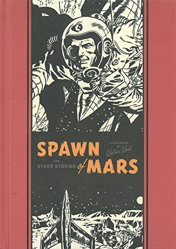 Spawn of Mars & Other Stories by Al Feldstein (22-Jan-2015) Hardcover