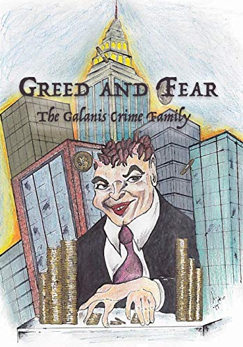 Greed and Fear: The Galanis Crime Family