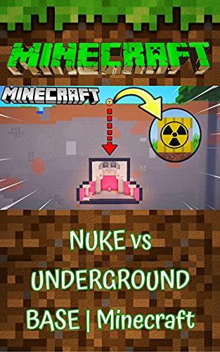 Minecraft: NUKE vs UNDERGROUND BASE | Minecraft (English Edition)