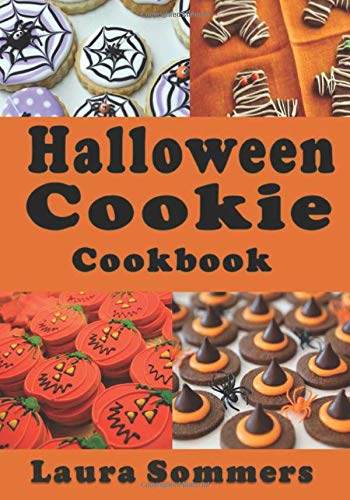 Halloween Cookie Cookbook: Delicious Spooky Recipes for Halloween
