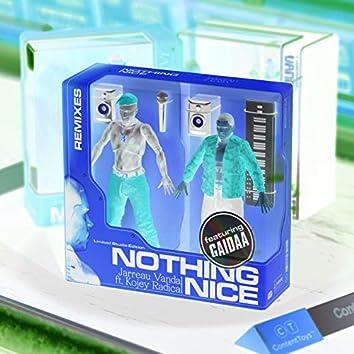 Nothing Nice (Remixes)