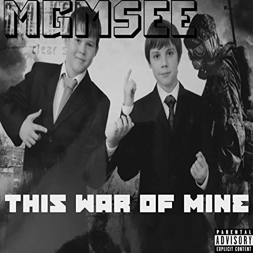 This War of Mine [Explicit]