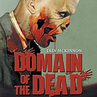 Domain of the Dead                   Written by:                                                                                                                                 Iain McKinnon                               Narrated by:                                                                                                                                 Karl Miller,                                                                                        Iain McKinnon (introduction)                      Length: 6 hrs and 50 mins     Not rated yet     Overall 0.0
