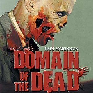 Domain of the Dead                   Auteur(s):                                                                                                                                 Iain McKinnon                               Narrateur(s):                                                                                                                                 Karl Miller,                                                                                        Iain McKinnon (introduction)                      Durée: 6 h et 50 min     Pas de évaluations     Au global 0,0