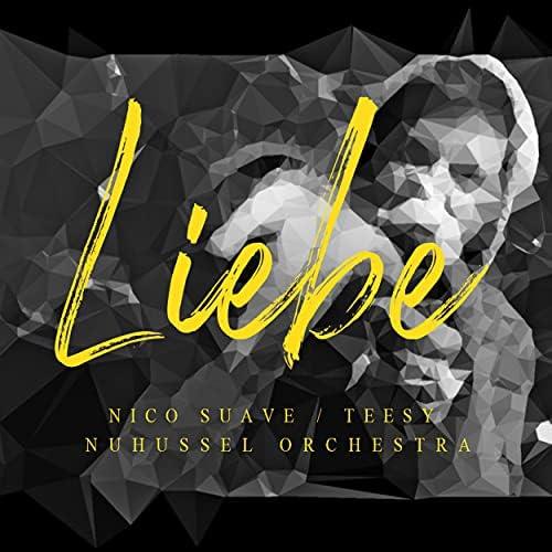 Nico Suave, Teesy & NuHussel Orchestra