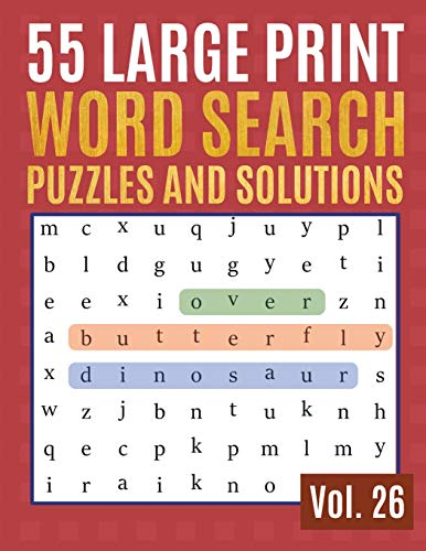 55 Large Print Word Search Puzzles and Solutions: Activity Book for Adults and kids | Wordsearch puzzle books for adults entertainment Large Print ... & Seniors) (Find Words for Adults & Seniors)